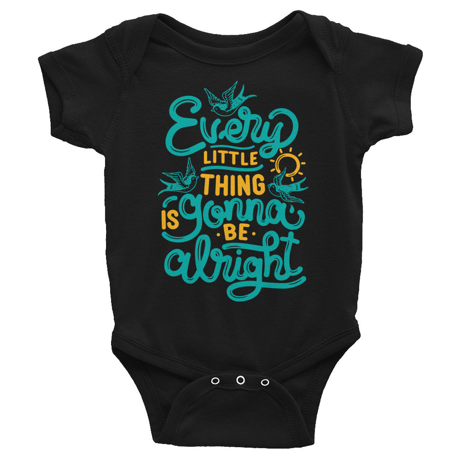 Every Little Thing Is Gonna Be Alright Baby Onesie