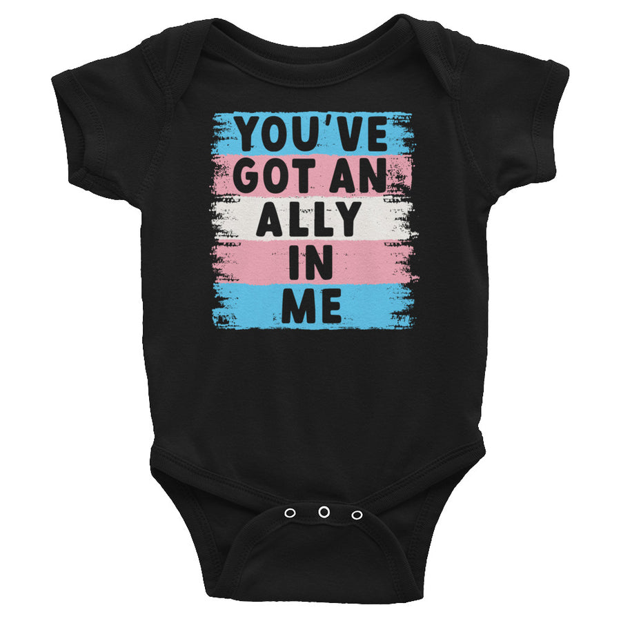 You've Got An Ally In Me Trans Pride Flag Baby Onesie