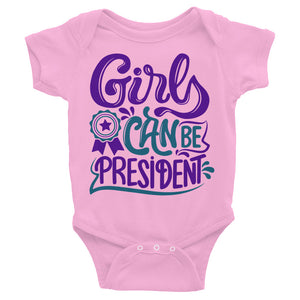 Girls Can Be President Baby Onesie