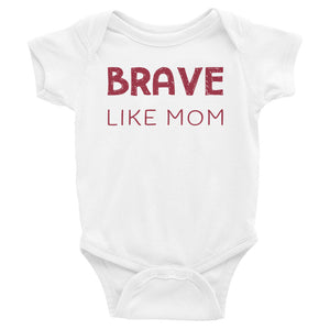 Brave Like Mom Baby Onesie