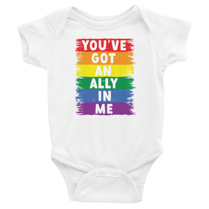 You've Got An Ally In Me Rainbow Pride Flag Baby Onesie
