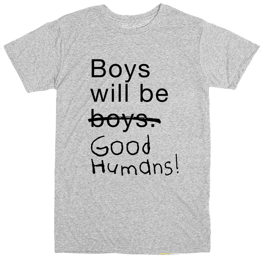 Boys Will Be Good Humans (TM) Baby / Kids T-Shirt