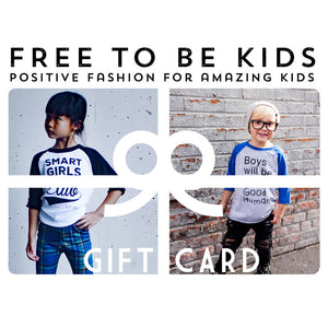 Free to Be Kids Gift Cards (email delivery)