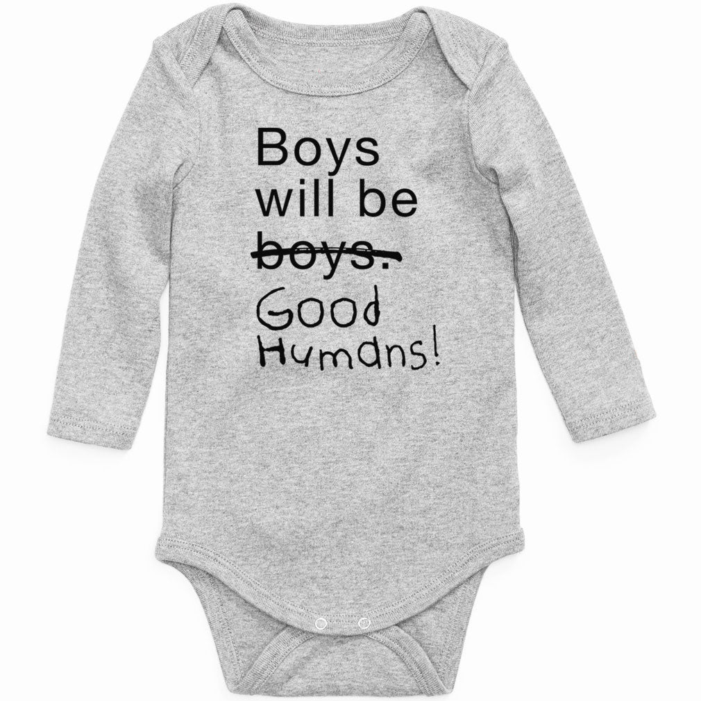 0990936b Boys Will Be Good Humans (TM) Long Sleeve Baby Onesie - Free to Be Kids