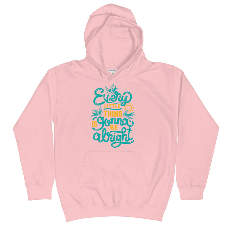 Every Little Thing Is Gonna Be Alright Kids Hoodie