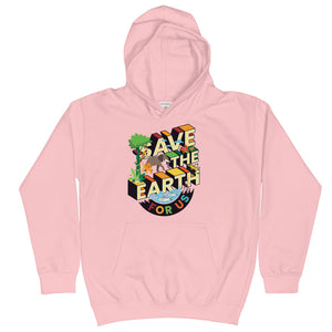 Save The Earth For Us Kids Hoodie