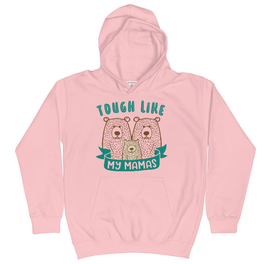 Tough Like My Mamas Kids Hoodie