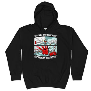 Vaccines Give Your Body Superhero Strength Kids Hoodie