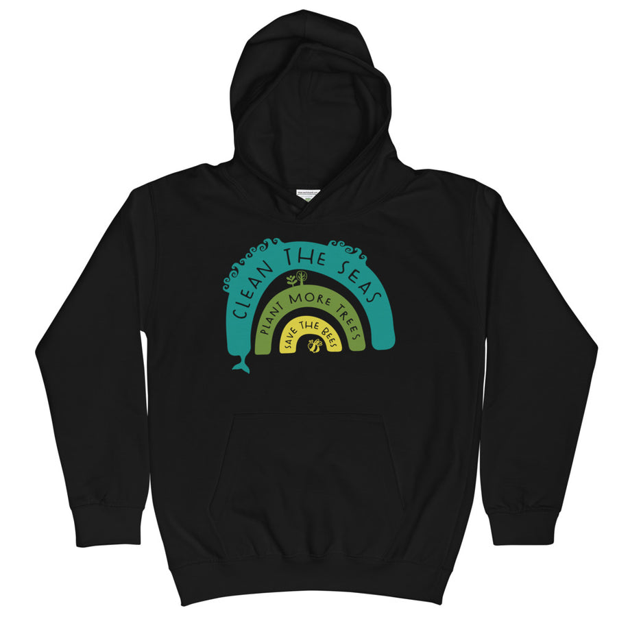 Clean The Seas, Plant More Trees, Save The Bees Kids Hoodie