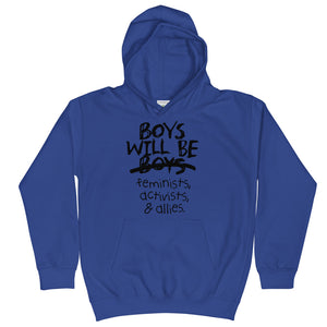 Boys Will Be Feminists, Activists, & Allies Kids Hoodie