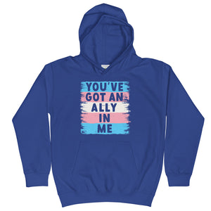 You've Got An Ally In Me Trans Pride Flag Kids Hoodie