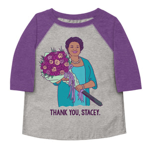 Thank You, Stacey Toddler Baseball Tee