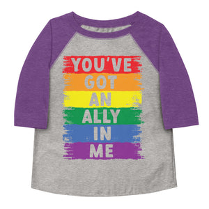 You've Got An Ally In Me Rainbow Pride Flag Toddler Baseball Tee