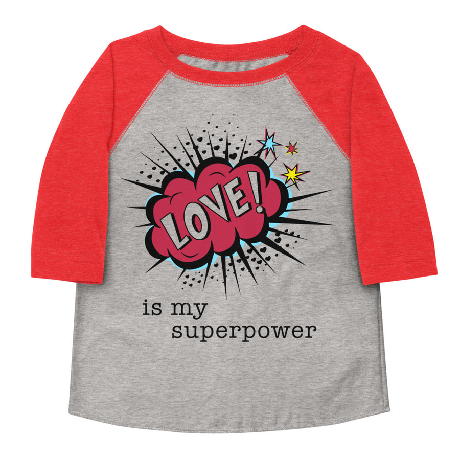 Love Is My Superpower Toddler Baseball Tee