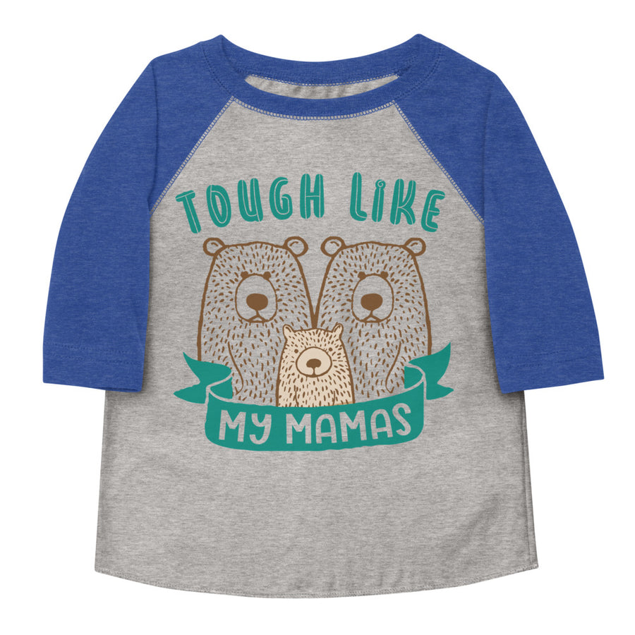 Tough Like My Mamas Toddler Baseball Tee
