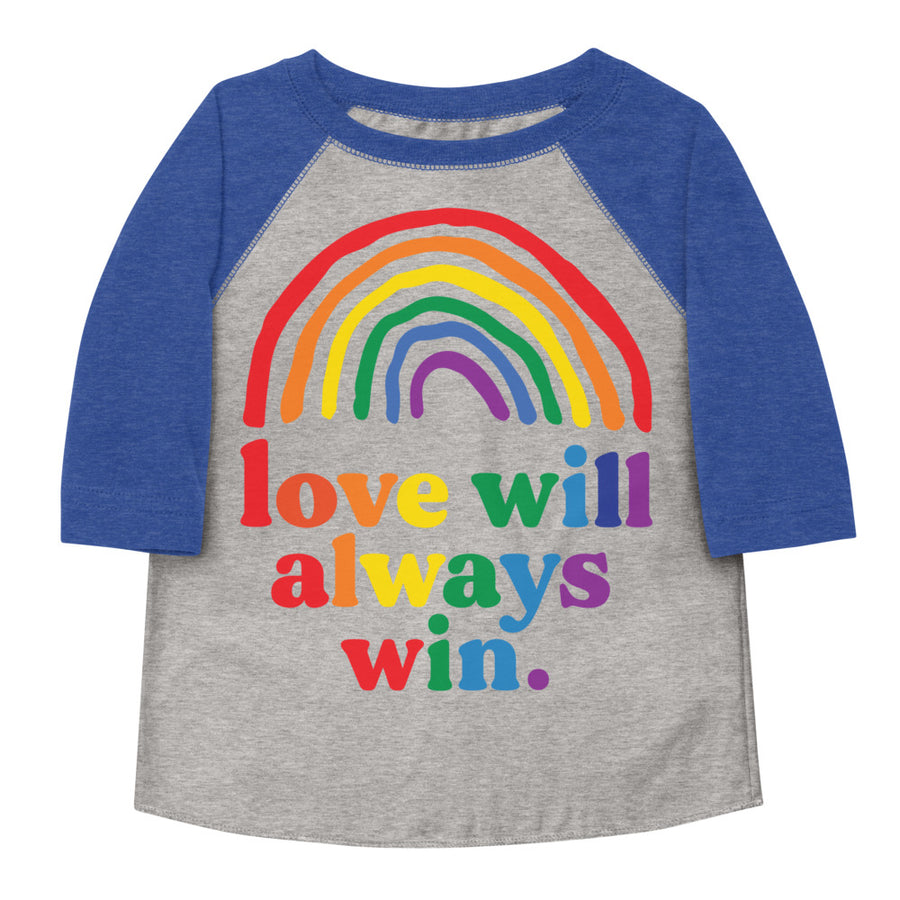 Love Will Always Win Rainbow Pride Flag Toddler Baseball Tee