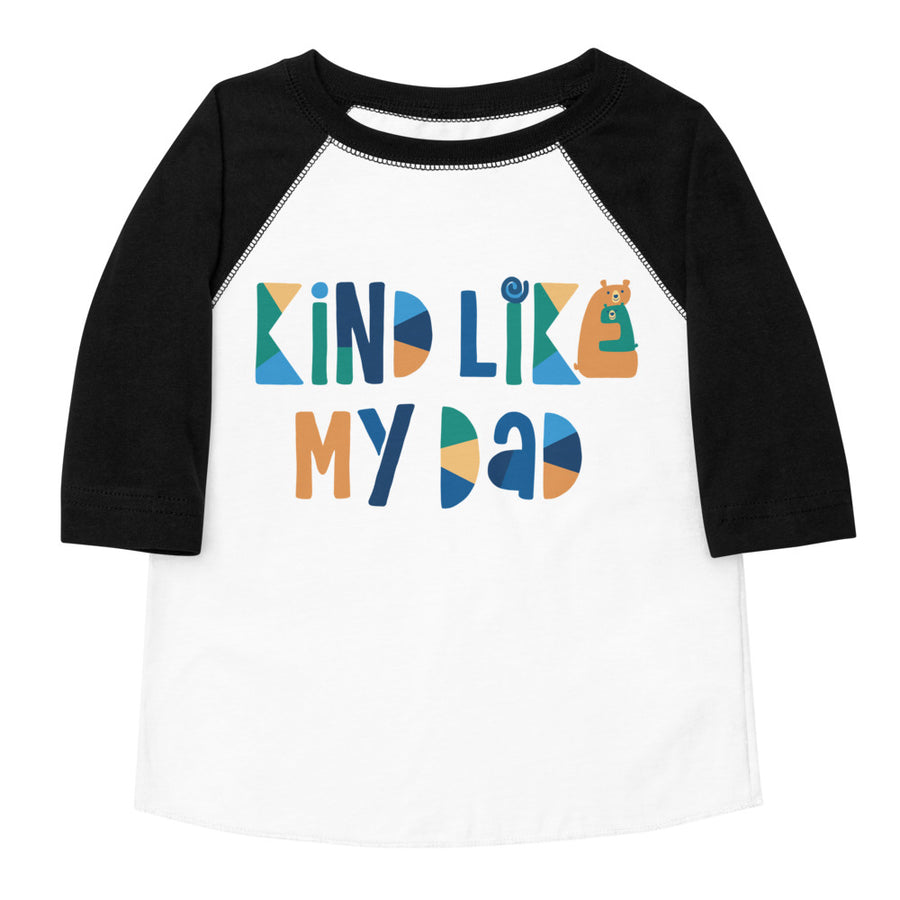 Kind Like My Dad Toddler Baseball Tee