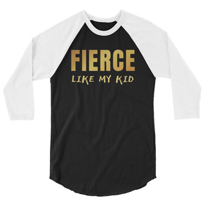 Fierce Like My Kid Teen/Grownup Baseball Tee