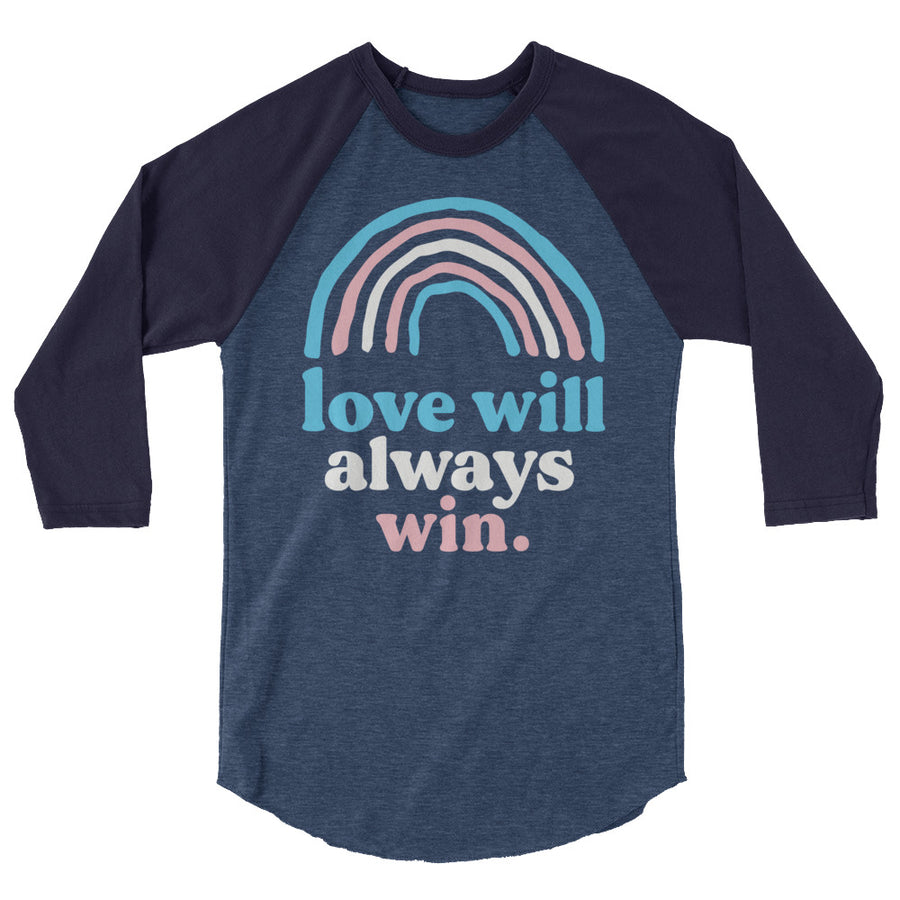 Love Will Always Win Trans Pride Flag Teen/Grownup Baseball Tee