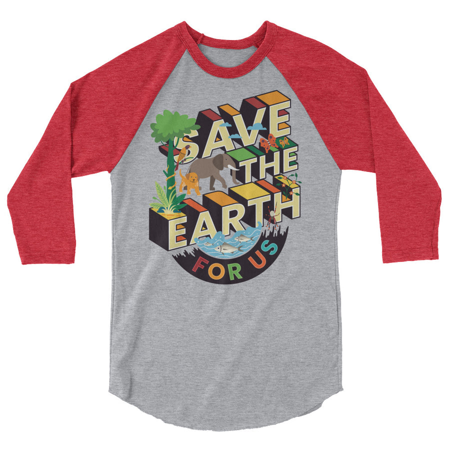 Save The Earth For Us Teen/Grownup Baseball Tee
