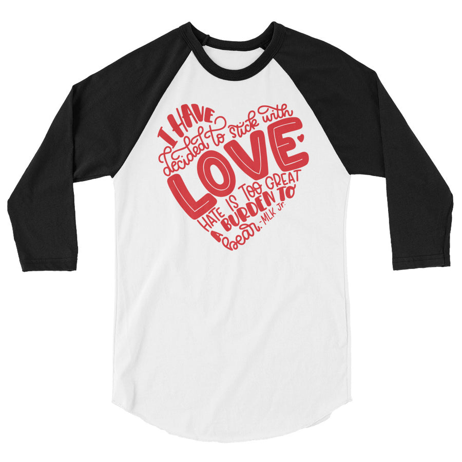 I Have Decided To Stick With Love (Valentines Day Edition) Teen/Grownup Baseball Tee
