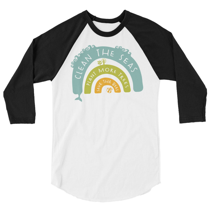 Clean The Seas, Plant More Trees, Save The Bees Teen/Grownup Baseball Tee