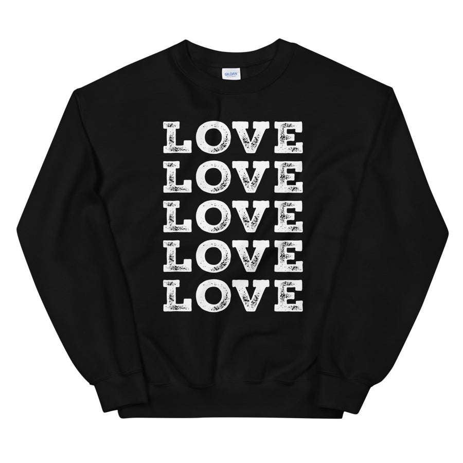 Love Love Love Love Love Teen/Grownup Sweatshirt