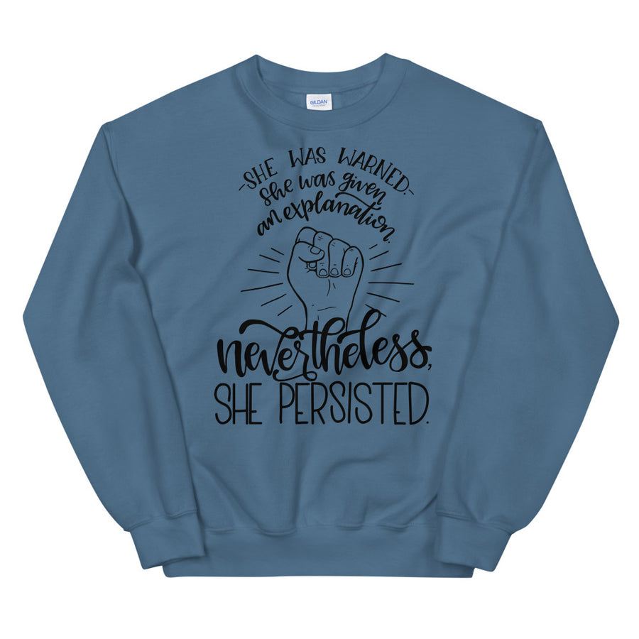 Nevertheless, She Persisted Teen/Grownup Sweatshirt
