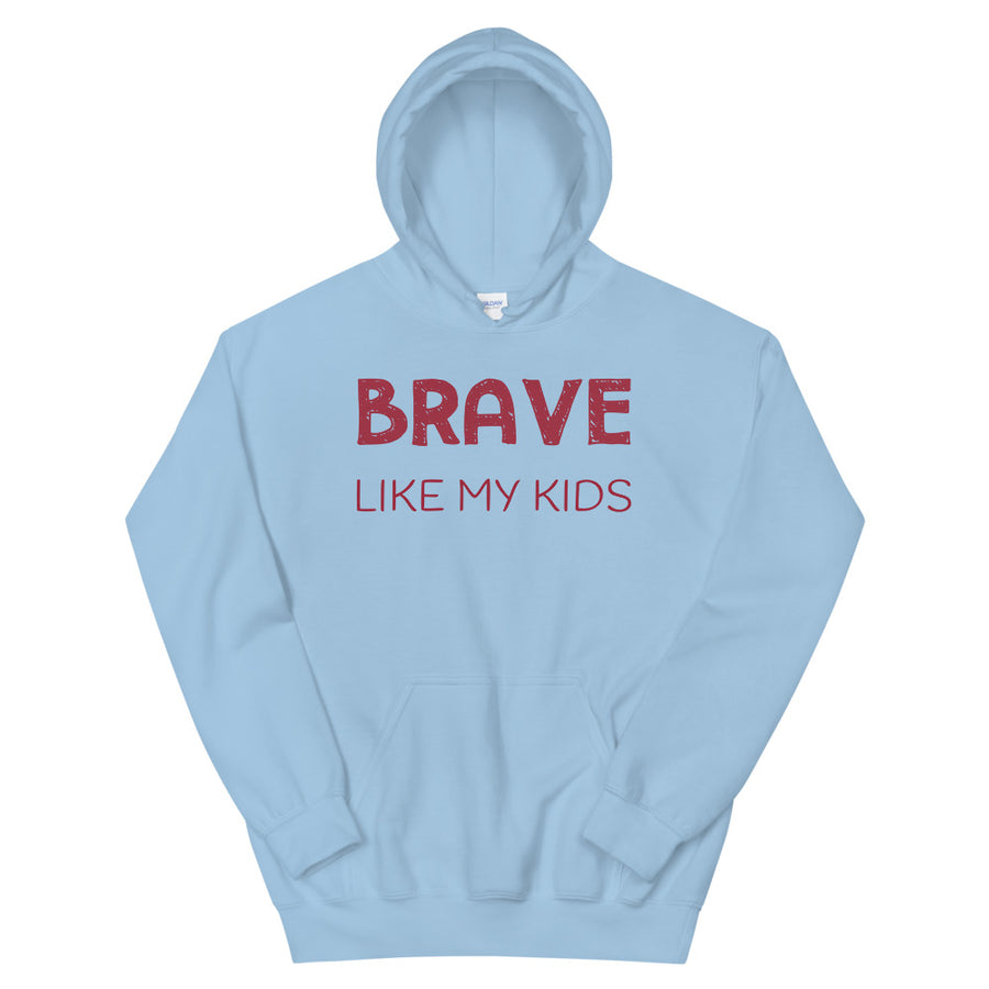 Brave Like My Kids Teen/Grownup Hoodie