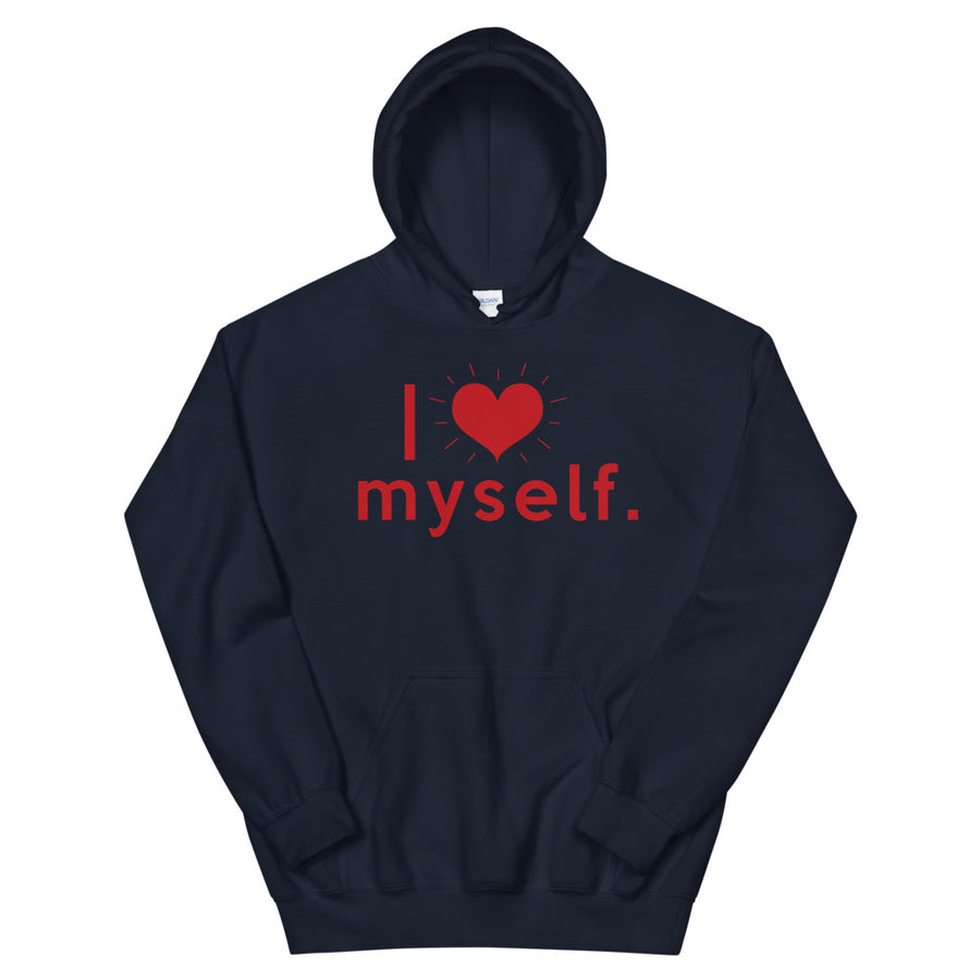 I Love Myself Teen/Grownup Hoodie