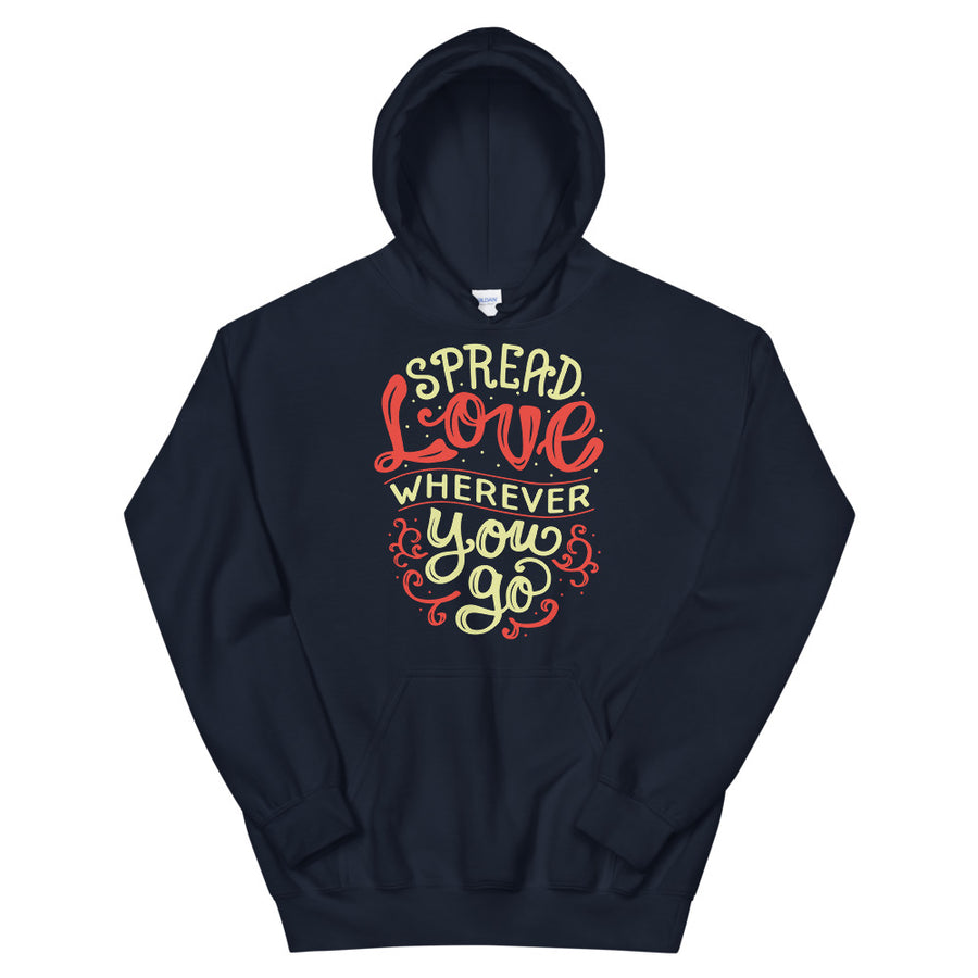 Spread Love Wherever You Go Teen/Grownup Hoodie