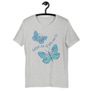 Catch Me If You Can Bugs & Butterflies Teen/Grownup T-Shirt