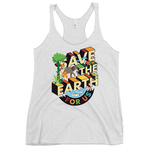 Save The Earth For Us Women's Racerback Tank Top