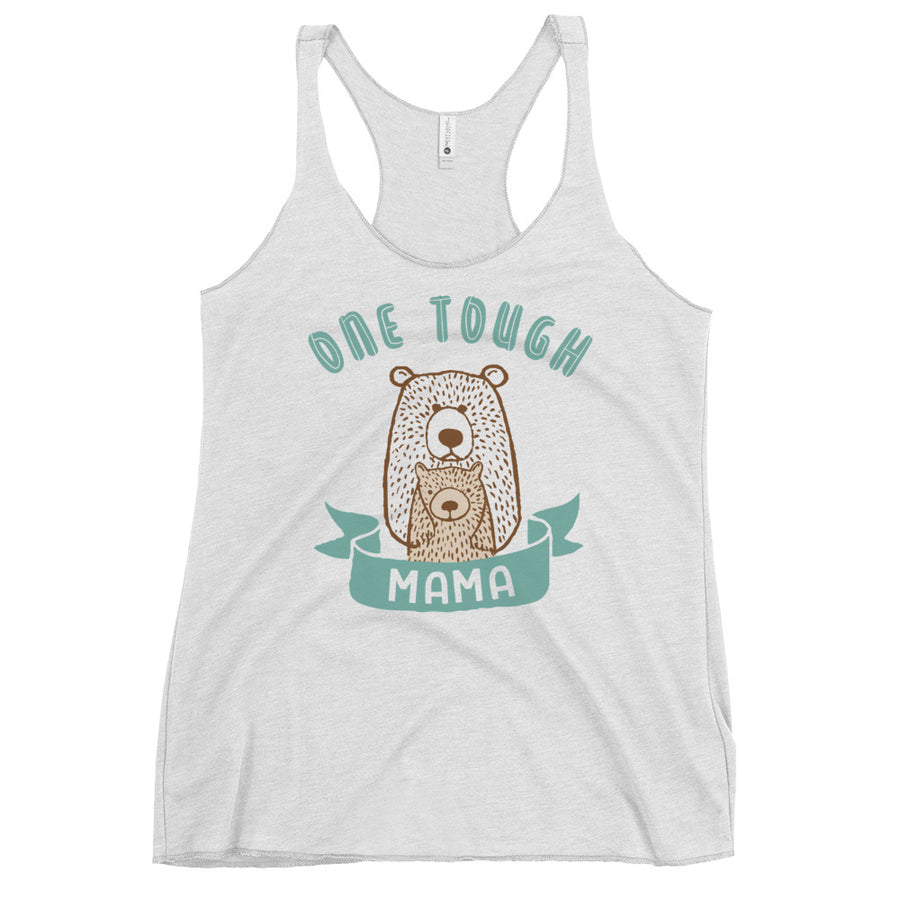 One Tough Mama Women's Racerback Tank Top