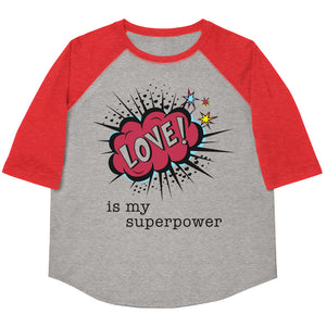 Love Is My Superpower Youth Baseball Tee