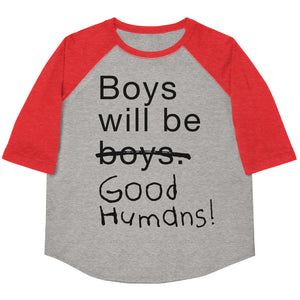 Boys Will Be Good Humans Youth Baseball Tee