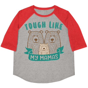 Tough Like My Mamas Youth Baseball Tee