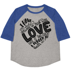 I Have Decided To Stick With Love Youth Baseball Tee
