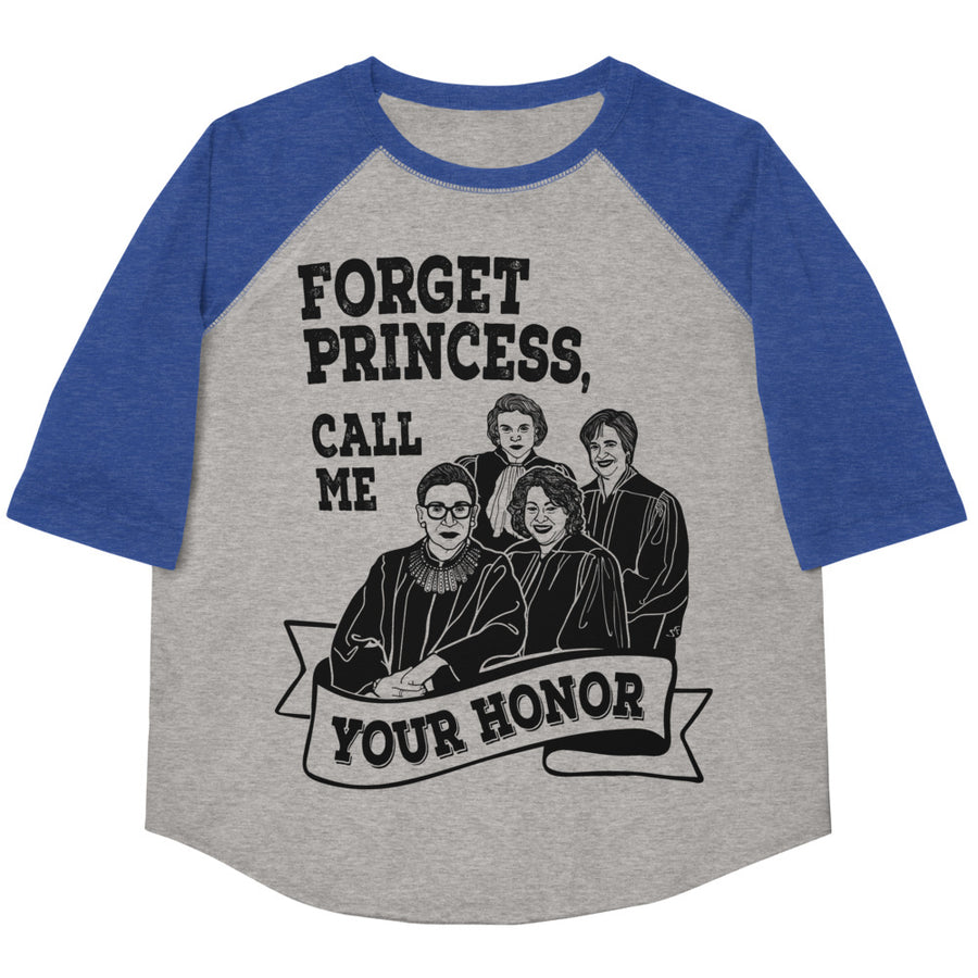 Forget Princess, Call Me Your Honor Youth Baseball Tee