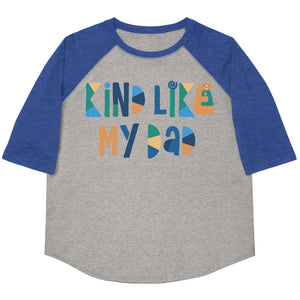 Kind Like My Dad Youth Baseball Tee
