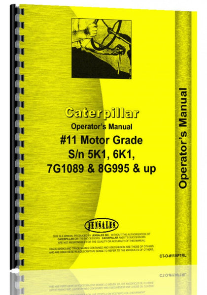Operators Manual for Caterpillar 11 Grader