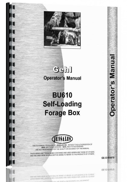 Operators Manual for Gehl BU610 Forage Box
