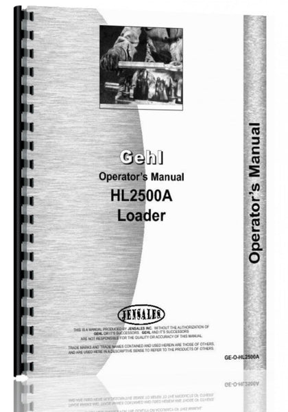 Operators Manual for Gehl HL2500A Skid Steer Loader