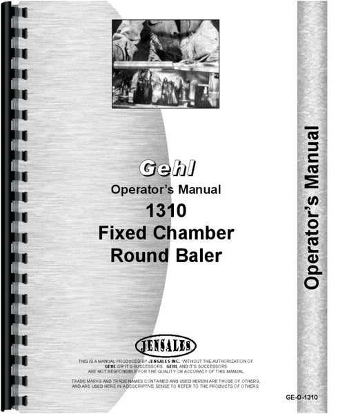 Operators Manual for Gehl 1310 Round Baler