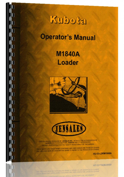 Operators Manual for Kubota M1860A Loader Attachment for M8950DT Tractor