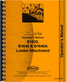 Operators Manual for Kubota B1640A Loader Attachment for B1750 Tractor