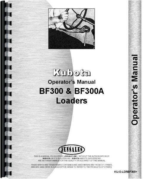 Operators Manual for Kubota BF300 Loader Attachment for B8200D, B8200E Tractor