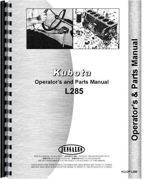 Operators & Parts Manual for Kubota L285 Tractor