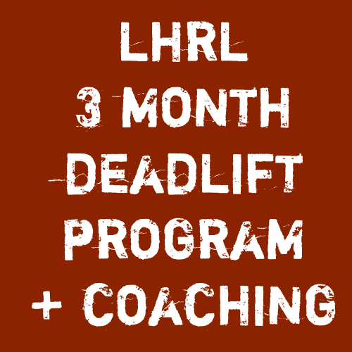 Lift Heavy Run Long 3 Month Deadlift Program + Coach Check In - Lift Heavy Run Long