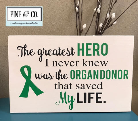 The Greatest Hero was my Organ Donor